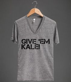 Give 'em Kale by skreened.com  #Tee #Kale