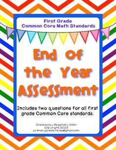 First Grade Common Core Math EOY  Assessments $