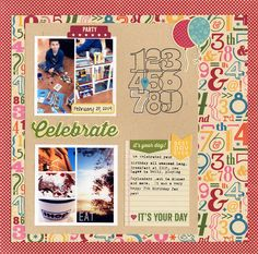 Celebrate - Scrapbook.com - Stamp numbers in black and white and color in or outline the child's age for a birthday layout.