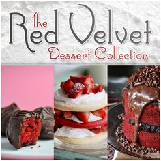 Red Velvet Desserts A Collection of Cakes, Cupcakes, Cheesecake and more - The Cottage Market