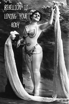 Rebellion is loving your body.