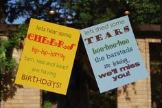 best going away party theme ever... even if there aren't bdays to celebrate you could still stick with the theme...