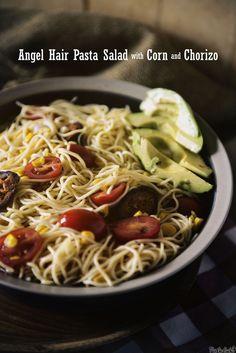 Summer Angel Hair Pasta Salad with Corn and Chorizo