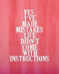 mistakes.