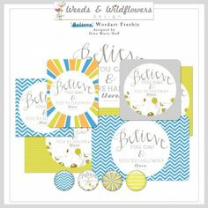 Free Believe Wordart Cards and Flair from Weeds and Wildflowers Design {store checkout required}