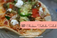 Easy Chicken Tostada Salad - family favorite recipe and super easy to make.