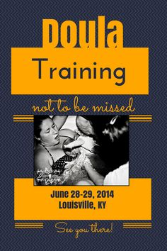 Join us for a birth doula training in Louisville, KY. http://robineliseweiss.com/classes