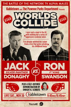 Fight of the century!  My money's on Ron F'ing Swanson.