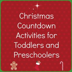 Christmas Countdown Activities for Toddlers and Preschoolers