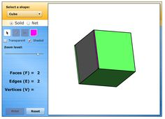 Geometric Solids: This tool allows you to learn about various geometric solids and their properties. You can manipulate and color each shape to explore the number of faces, edges, and vertices, and you can also use this tool to investigate the following question: For any polyhedron, what is the relationship between the number of faces, vertices, and edges?
