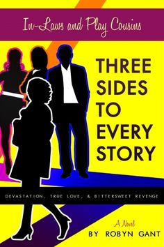 """""""In Laws and Play Cousins: Three Sides to Every Story"""" by Robyn Gant, $2.49"""