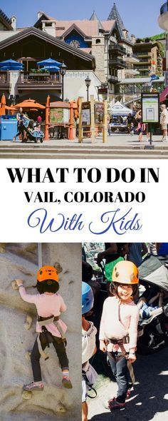 What to do in Vail C