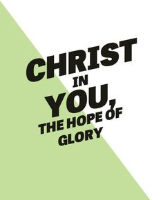Christ in you, the hope of glory! (Col. 1:27) The Lord Jesus Christ is Coming to be Glorified in His Saints. More via, http://bit.ly/ChristGlorified