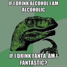 Alcoholic....