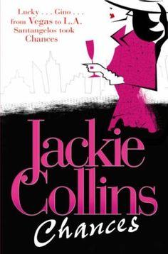 Jackie Collins novels.
