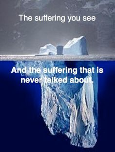 The suffering you see. And the suffering that is never talked about. #Iceberg #DisabilityLife #DisabilityProblems #DisabilityNinjas #Disability #ChronicIllness #ChronicPain #InvisibleIllness