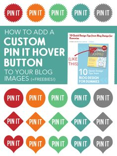 Blog Design | How to Add a Custom Pin It Hover Button to Your Blog Images (plus free buttons!)