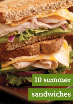 10 Summer Sandwiches — Spice up your summer picnic or backyard barbeque with one of these mouth watering sandwiches.