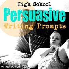 persuasive writing ideas for high school
