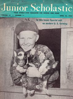 An April 1953 issue of Junior Scholastic included a special unit on modern U.S. farming