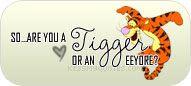Be a Tigger!
