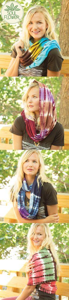 Four ways to wear our four new Tie-Dye Infinity Scarves! #waystowearit #soulflower