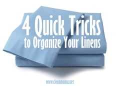 4 Quick Tricks to Organize Your Linens via Clean Mama