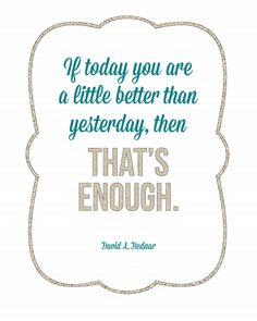Sunday Encouragement: A Little Better {9.28.14} - Landee See Landee Do