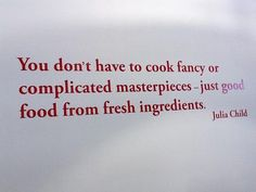 Julia Child knows what's up #Truth #FitFluential