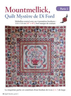Quiltmania Magazine issue 103 ( sept - oct 2014 ) - MYSTERY QUILT BY DI FORD BLOCK 5 http://www.quiltmania.com/produits/mag/FR/1602/magazine-n%C2%B0103-fran-cais.html