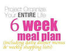 scroll down the page and you will find a button that says the 6 week meal plans. It is 6 weeks of DINNER meal plans WITH the shopping list! and the food from what I can tell is along the healthier eating, that I have been trying to do...not a lot of red meat and tons of lean meat and veggies!!!