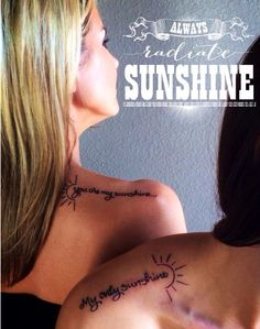 You are my sunshine, mother daughter tattoo