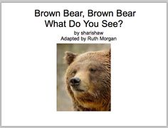 Chapel Hill Snippets: Brown Bear--new version--printable book with icons. Pinned by SOS Inc. Resources. Follow all our boards at pinterest.com/sostherapy for therapy resources.