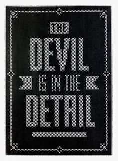 The Devil is in the Detail - #typography