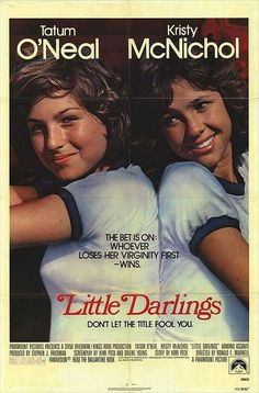 I remember seeing this in the theater and LOVING the whole thing. Course I was 14. 1980 Little Darlings - Tatum O'Neal, Kristy McNichol, Matt Dillon
