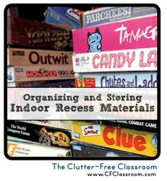 Indoor Recess: Tips for Organizing and Managing Materials in the Classroom {Organization, Puzzles, Games, Legos, etc}