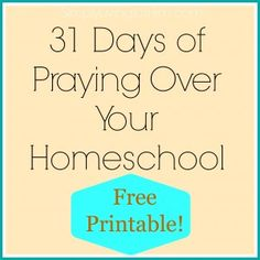 31 Days of Praying For Your Homeschool
