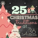 25 Christmas Traditions | The 36th AVENUE Start a new tradition today- includes sleeping by the Christmas tree the day you put it up, and laughing at shaving cream Santa beards #christmastraditions #christmas
