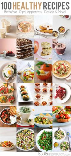100 + #Healthy #Recipes (Breakfast, Dips, Appetizers, Desserts & More) at LittleInspiration.com