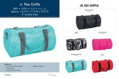 New! Jr Rec Duffle  Available Sept 1, 2013