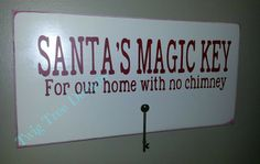 Santa's Magic Key sign -