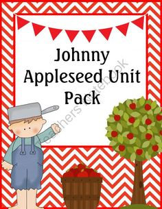 Johnny Appleseed Unit Pack from Homegrown Love 101 on TeachersNotebook.com -  (20 pages)  - Fun Johnny Appleseed unit pack for pre-k through 1st grade.