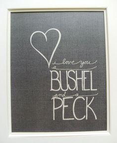 Bushel and a Peck...Myee