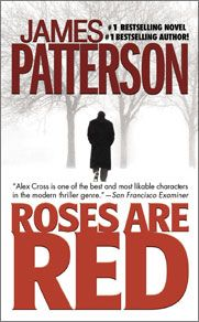 Books: Roses Are Red | The Official James Patterson Website