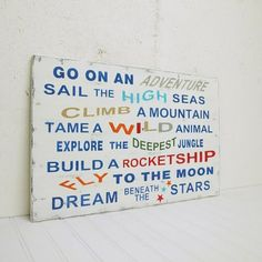 Boys vintage style adventure sign. Something like this...