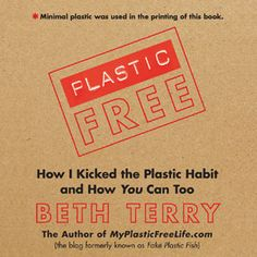 Can't wait for my copy to arrive without plastic packaging from Buy Green @Beth Terry - congrats!