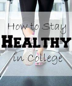 how to stay healthy in college! This blog has lots of great college advice...