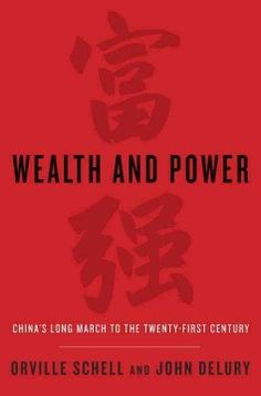Wealth and power : China's long march to the twenty-first century - Two leading experts on China outline a thought-provoking history that offers insight into the nation's future by evaluating its rise throughout the past 150 years, sharing lively portraits of key intellectual and political leaders to explain how China transformed from a country under foreign assault to a world giant.