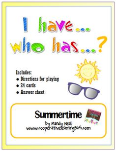 Summertime I have...Who has  -  Pinned by @PediaStaff – Please Visit http://ht.ly/63sNt for all our pediatric therapy pins