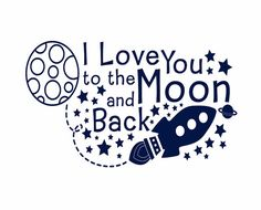Hey, I found this really awesome Etsy listing at http://www.etsy.com/listing/155225286/space-wall-decal-i-love-you-to-the-moon
